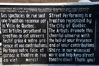 When you see street artists in Quebec City, you know that you won't be disappointed by their shows: they're always excellent!