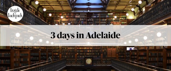 3-days-in-adelaide-article
