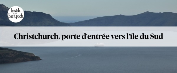 christchurch-porte-entree-ile-du-sud-article