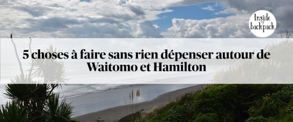 cing-choses-a-faire-gratuitement-hamilton-waitomo-article