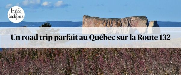road-trip-quebec-route-132-article
