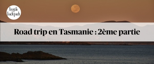 road-trip-tasmanie-2-article