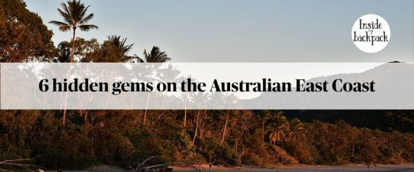 six-hidden-gems-australian-east-coast-article