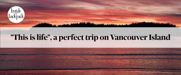 this-is-life-unforgettable-trip-vancouver-island-article