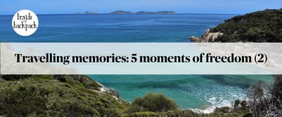 Travelling memories: 5 moments of freedom (Wilson's Promontory)