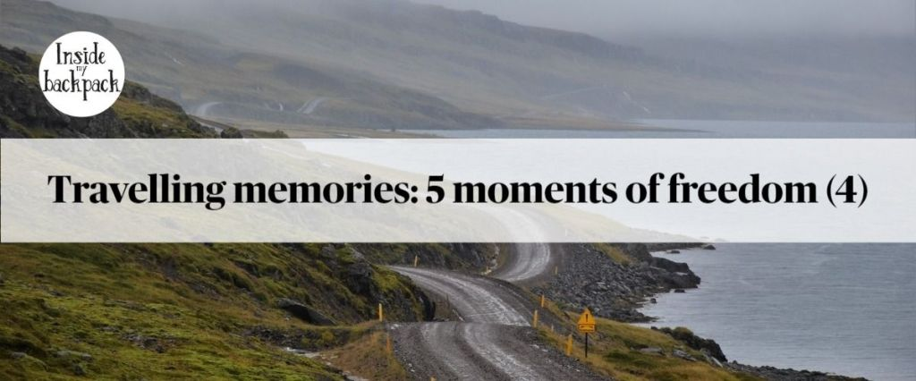 Travelling memories: five moments of freedom (4)