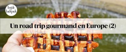 road-trip-gourmand-en-europe-2-article
